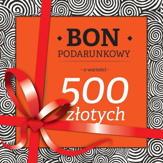 BON PODARUNKOWY o wartości 500 PLN